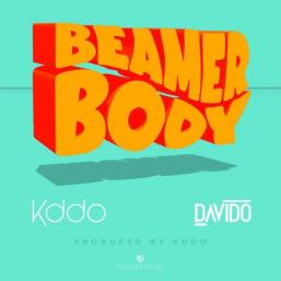 Beamer Body by KDDO (Kiddominant) X Davido
