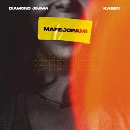 Mafejopami by [Music] Diamond Jimma X Kabex