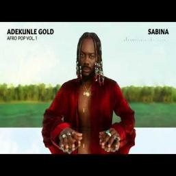 Sabina [Mp3 + Lyrics] by Adekunle Gold